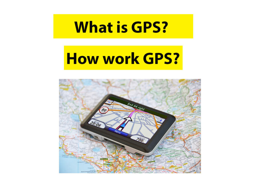 what is gps and how work