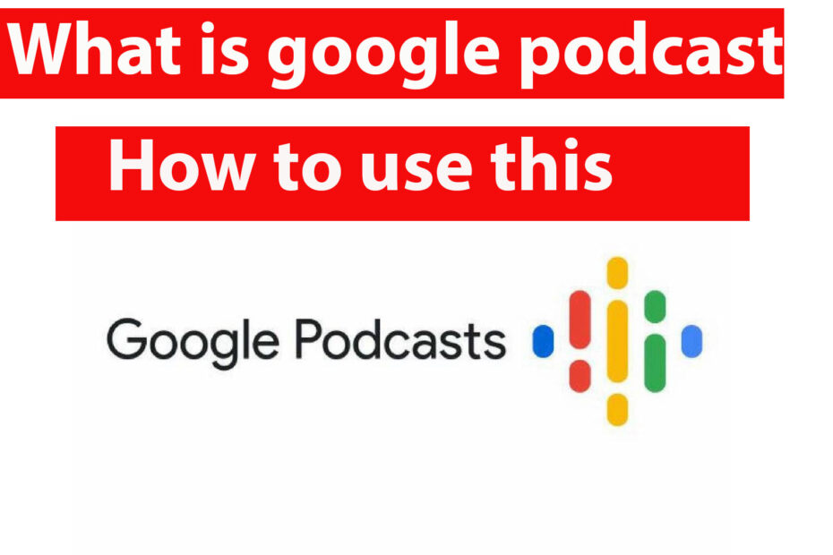 What is google podcast?how to use?and earn money!!