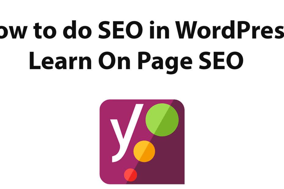 How to do SEO in WordPress?