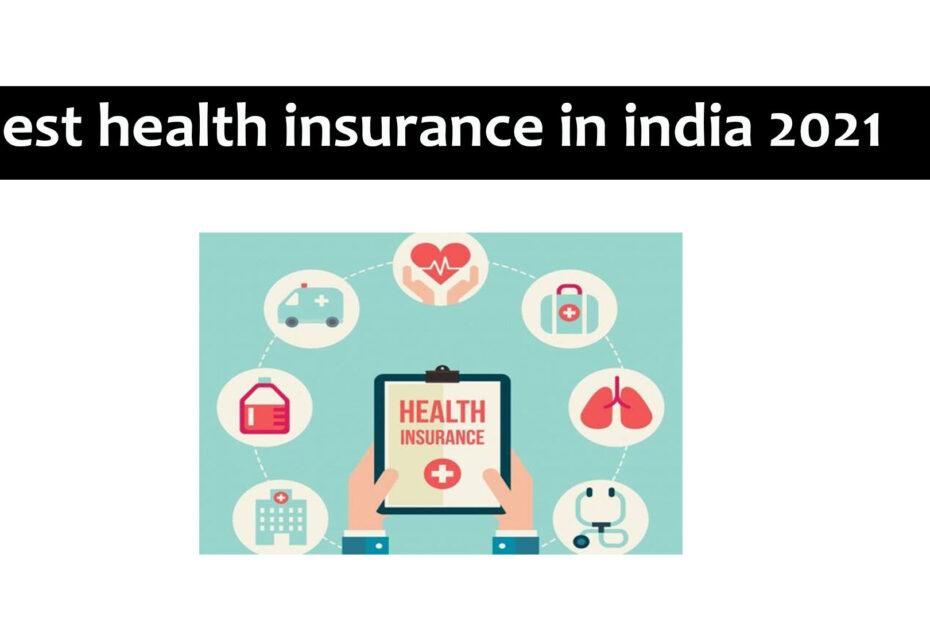 best health insurance company india